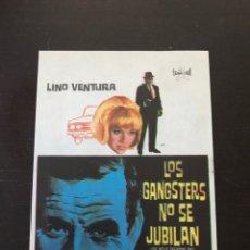 Cine: FOLLETO DE MANO LOS GANSTERS NO SE JUBILAN. Lote 214783472