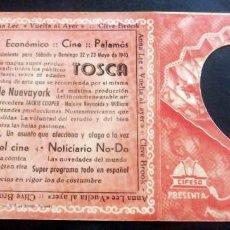 Flyers Publicitaires de films Anciens: PROGRAMA DE CINE - DOBLE - TOSCA - CINE ECONÓMICO - PALAMÓS 1943. Lote 215581173