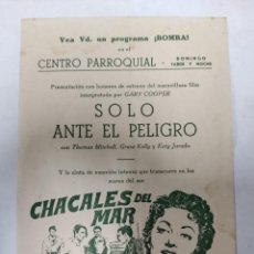 Cine: FOLLETO CINE PARROQUIAL. SOLO ANTE EL PELIGRO - GARY COOPER Y CHACALES DEL MAR.. Lote 215830122