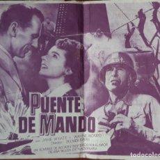 Flyers Publicitaires de films Anciens: FOLLETO PELICULA PUENTE DE MANDO. Lote 215831913