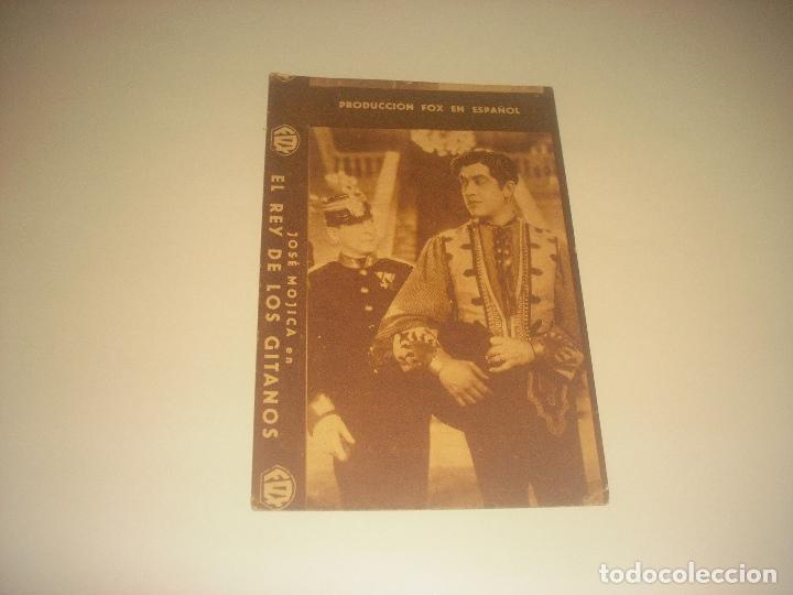 EL REY DE LOS GITANOS . JOSE MOJICA 1932 . PRODUCCION FOX EN ESPAÑOL . CINE ARENAS. (Cine - Folletos de Mano - Drama)