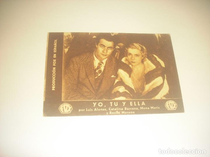 YO, TU Y ELLA. PRODUCCION FOX EN ESPAÑOL . LUIS ALONSO, CATALINA BARCENA...CINE BEL 1934. (Cine - Folletos de Mano - Clásico Español)