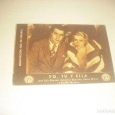 Folhetos de mão de filmes antigos de cinema: YO, TU Y ELLA. PRODUCCION FOX EN ESPAÑOL . LUIS ALONSO, CATALINA BARCENA...CINE BEL 1934.. Lote 216023006
