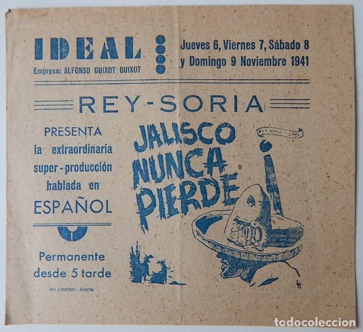 DÍPTICO, 1941 / JALISCO NUNCA PIERDE - CINE IDEAL (ALICANTE) (Cine - Folletos de Mano - Musicales)