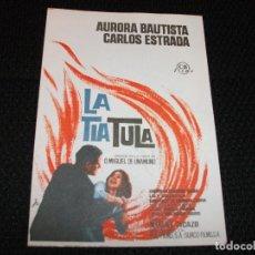Cine: LA TIA TULA PROGRAMA DE CINE - CON SELLO - AURORA BAUTISTA CARLOS ESTRADA DE MIGUEL DE UNAMUNO. Lote 217018028