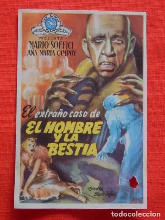 EL EXTRAÑO CASO DE EL HOMBRE Y LA BESTIA, SENCILLO,MARIO SOFFICI, CON PUBLI CINE MONUMENTAL (Cine - Folletos de Mano - Terror)