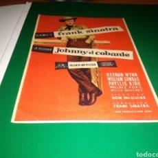 Cine: ANTIGUO PROGRAMA DE CINE JOHNNY EL COBARDE. POR FRANK SINATRA. Lote 217272172