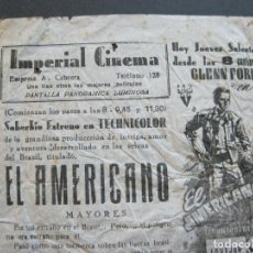 Cine: EL AMERICANO-IMPERIAL CINEMA-PROGRAMA DE CINE LOCAL ANTIGUO-VER FOTOS-(K-295). Lote 217373406