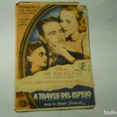Flyers Publicitaires de films Anciens: PROGRAMA A TRAVES DEL ESPEJO .-OLIVIA DE HAVILLAND-¡¡¡SELLO CINE PARQUE RECREO -STA.CRUZ DE LA PALMA. Lote 217579132