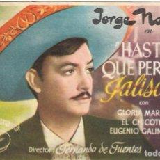 Foglietti di film di film antichi di cinema: PN - PROGRAMA DE CINE - HASTA QUE PERDIÓ JALISCO - JORGE NEGRETE - CINE ECHEGARAY (MÁLAGA) - 1945.. Lote 217720740