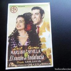 Flyers Publicitaires de films Anciens: PROGRAMA DE CINE - EL SUEÑO DE ANDALUCIA - CINE CARMEN Y CINE ECONÓMICO DE PALAMÓS - 1951. Lote 217747083