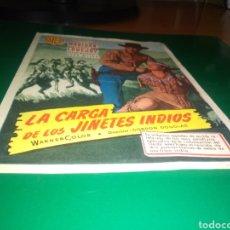 Cine: ANTIGUO PROGRAMA DE CINE GRANDE. LA CARGA DE LOS JINETES INDIOS. Lote 218117312