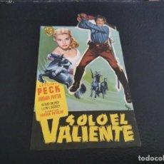 Cine: PROGRAMA DE MANO ORIG TROQUELADO - SOLO EL VALIENTE - CON CINE EL JARDÍN IMPRESO AL DORSO. Lote 218276697