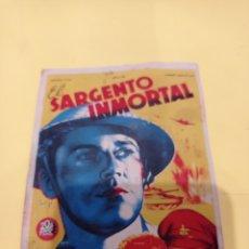 Cine: ANTIGUO PROGRAMA DE CINE. FOLLETO DE MANO, PELÍCULA EL SARGENTO INMORTAL. Lote 218443302