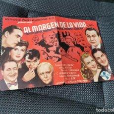 Folhetos de mão de filmes antigos de cinema: PROGRAMA DE MANO ORIG - AL MARGEN DE LA VIDA - SIN CINE DE IMPRESO AL DORSO. Lote 218457813