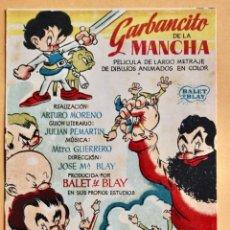 Cine: GARBANCITO DE LA MANCHA- PRIMER LARGOMETRAJE DE DIBUJOS ANIMADOS EN COLOR- BALET Y BLAY. Lote 218490407