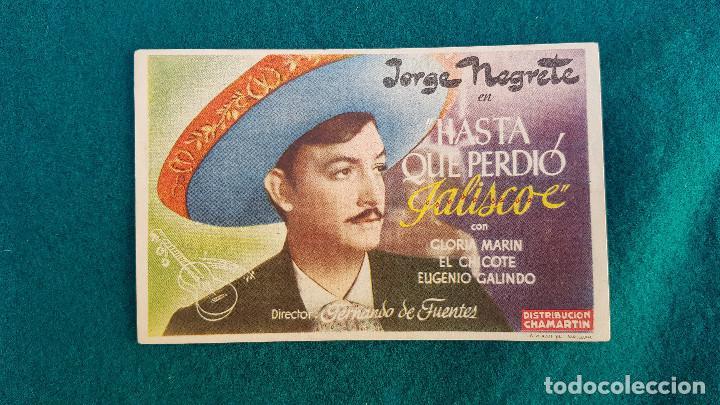 PROGRAMA DE MANO CINE HASTA QUE PERDIO JALISCO (1947) CON CINE AL DORSO (Cine - Folletos de Mano - Musicales)