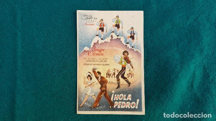 PROGRAMA DE MANO CINE !HOLA PEDRO¡ (1947) CON CINE AL DORSO (Cine - Folletos de Mano - Musicales)