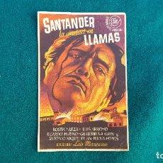 Cine: PROGRAMA DE MANO CINE SANTANDER LA CIUDAD EN LLAMAS (1944) CON CINE AL DORSO. Lote 218688075