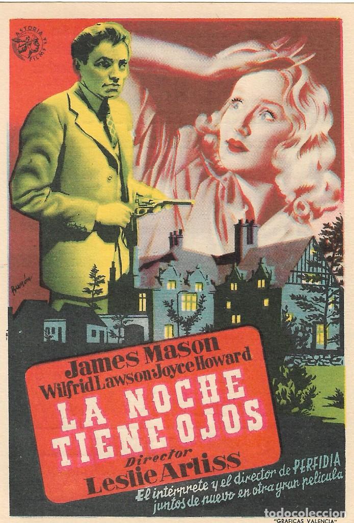 PN - PROGRAMA DE CINE - LA NOCHE TIENE OJOS - JAMES MASON - CINE ECHEGARAY (MÁLAGA) - 1942. (Cine - Folletos de Mano - Terror)