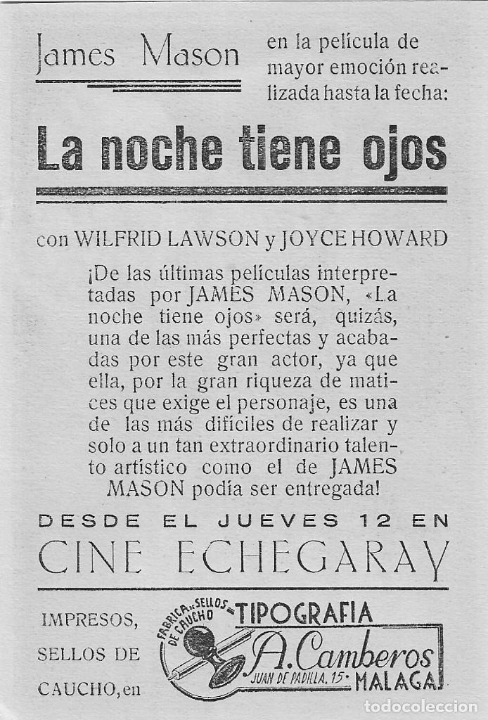 Cine: PN - PROGRAMA DE CINE - LA NOCHE TIENE OJOS - JAMES MASON - CINE ECHEGARAY (Málaga) - 1942. - Foto 2 - 218714721