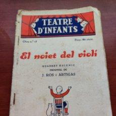Cine: TEATRE D' INFANTS EL NOIET DEL VIOLI EPISODI SENTIMENTAL EN UN ACTE ORIGINAL DE J. ROS ARTIGAS 1936. Lote 218797710
