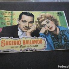 Cine: PROGRAMA DE MANO ORIG- SUCEDIÓ BAILANDO - SIN CINE IMPRESO AL DORSO. Lote 218829312
