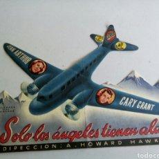 Flyers Publicitaires de films Anciens: PROGRAMA DE CINE TROQUELADO , SOLO LOS ÁNGELES TIENEN ALAS. Lote 218938807
