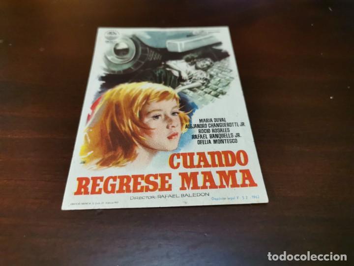 PROGRAMA DE MANO ORIG - CUANDO REGRESE MAMA - SIN CINE IMPRESO AL DORSO (Cine - Folletos de Mano - Drama)