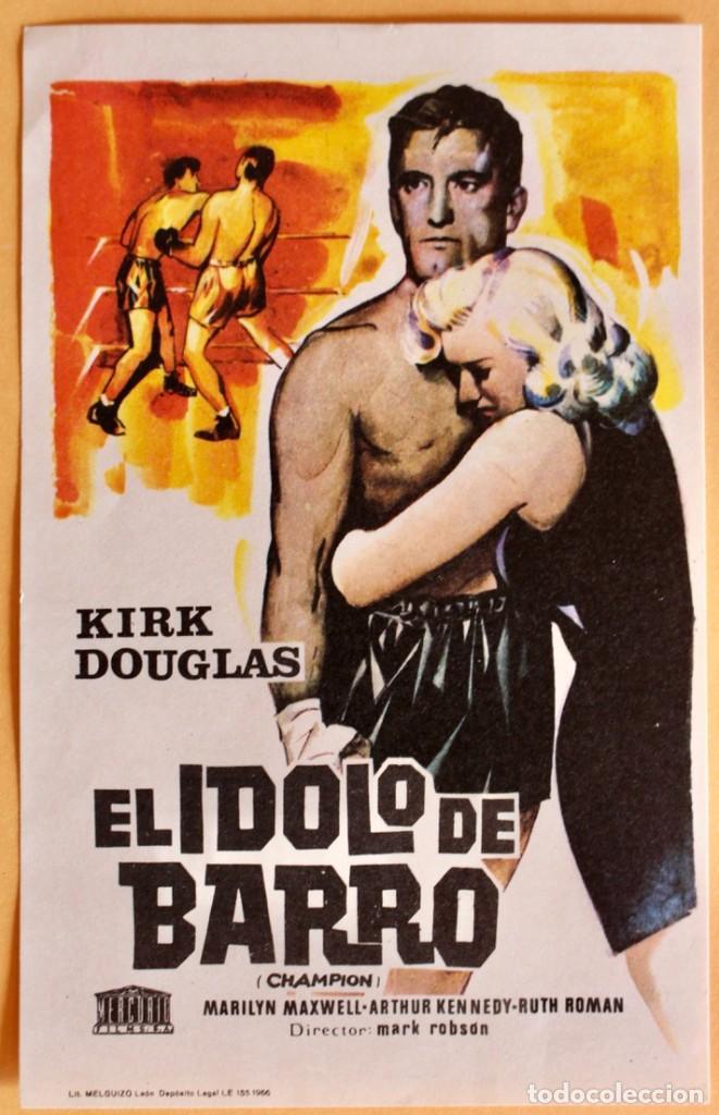 EL IDOLO DEL BARRO- KIRK DOUGLAS (Cine - Folletos de Mano - Acción)