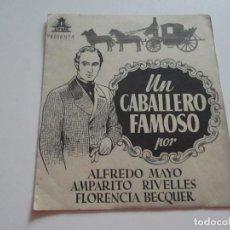 Cine: PROGRAMA CINE DOBLE UN CABALLERO FAMOSO ALFREDO MAYO AMPARITO RIVELLES. Lote 219443595
