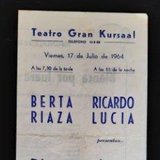 Folhetos de mão de filmes antigos de cinema: PROGRAMA DEL TEATRO GRAN KURSAAL ACTRIZ BERTA RIAZA. AÑO 1964. LEER DESCRIPCIÓN ANTES DE PUJAR.. Lote 219518150