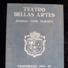 Cine: PROGRAMA DEL TEATRO BELLAS ARTES CON LOS ACTORES FRANCISCO RABAL Y ELISA RAMIREZ . AÑO 1964.. Lote 219549402