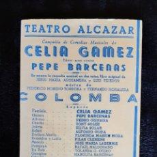 Cine: PROGRAMA DEL TEATRO ALCAZAR CON CELIA GAMEZ , PEPE BARCENAS ENTRE OTROS . AÑOS 50.. Lote 219594925