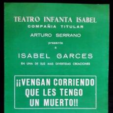Folhetos de mão de filmes antigos de cinema: PROGRAMA DEL TEATRO INFANTA ISABEL CON ISABEL GARCES. AÑO 1966.. Lote 219600011
