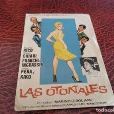 Cine: PROGRAMA DE MANO ORIG - LAS OTOÑALES - SIN CINE DE IMPRESO AL DORSO. Lote 219623787