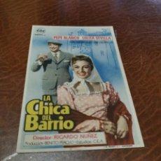 Cine: PROGRAMA DE MANO ORIG - LA CHICA DEL BARRIO - SIN CINE IMPRESO AL DORSO. Lote 219902095