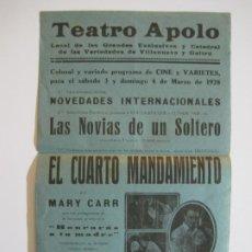 Cine: VILANOVA I LA GELTRU-TEATRO APOLO-CUARTO MANDAMIENTO-AÑO 1928-PROGRAMA DE CINE-(K-599). Lote 220087686