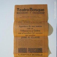 Cine: VILANOVA I LA GELTRU-TEATRO BOSQUE-AÑO 1926-EL IMPOSTOR-PROGRAMA DE CINE-(K-600). Lote 220087991