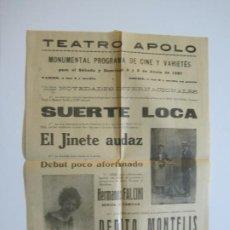 Cine: VILANOVA I LA GELTRU-TEATRO APOLO-AÑO1927-JINETE AUDAZ-SUERTE LOCA-PROGRAMA DE CINE-(K-601). Lote 220088668