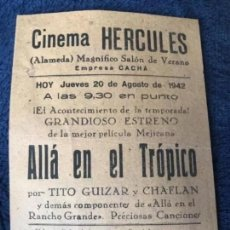 Cine: ANTIGUO PROGRAMA CARTELITO CINEMA HÉRCULES LORCA ALLÁ EN EL TRÓPICO. Lote 220112452