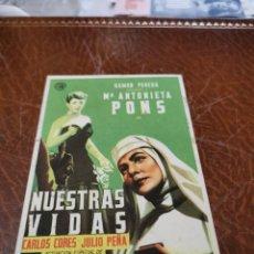 Flyers Publicitaires de films Anciens: PROGRAMA DE MANO ORIG - NUESTRAS VIDAS - SIN CINE IMPRESO AL DORSO. Lote 220412118