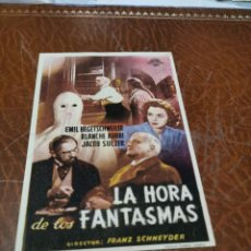 Flyers Publicitaires de films Anciens: PROGRAMA DE MANO ORIG - LA HORA, DE, LOS FANTASMAS - SIN CINE IMPRESO AL DORSO. Lote 220427573