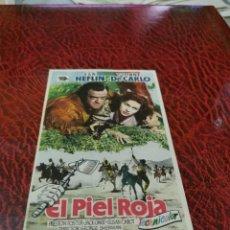 Flyers Publicitaires de films Anciens: PROGRAMA DE MANO ORIG - EL PIEL ROJA - CON CINE DE RUTE IMPRESO AL DORSO. Lote 220541230