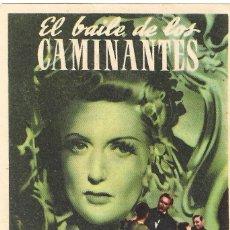 Cine: PN - PROGRAMA DE CINE - EL BAILE DE LOS CAMINANTES - ANNIE DUCAUX - CINE ECHEGARAY (MÁLAGA) - 1944.. Lote 220685882