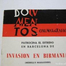 Cine: DOCUMENTOS CINEMATOGRAFICOS-INVASION EN BIRMANIA-PROGRAMA DE CINE-VER FOTOS-(K-695). Lote 221151138