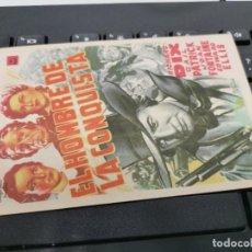 Cine: PROGRAMA DE MANO ORIG - EL HOMBRE DE LA CONQUISTA - SIN CINE IMPRESO DORSO. Lote 221561503