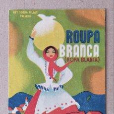Cine: PROGRAMA DE CINE: CANTABLES DE ROUPA BRANCA. ROPA BLANCA (FADOS) - DOBLE CINE GADES 1944. Lote 221586217