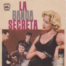 Cine: PROGRAMA DE CINE – LA BANDA SECRETA – FRANK VILLARD - 1963 – S/P. Lote 221604282