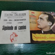 Cine: PROGRAMA DE MANO ORIG DOBLE - SIGUIENDO MI CAMINO - CON CINE TEATRO CALDERÓN IMPRESO DORSO. Lote 221605188